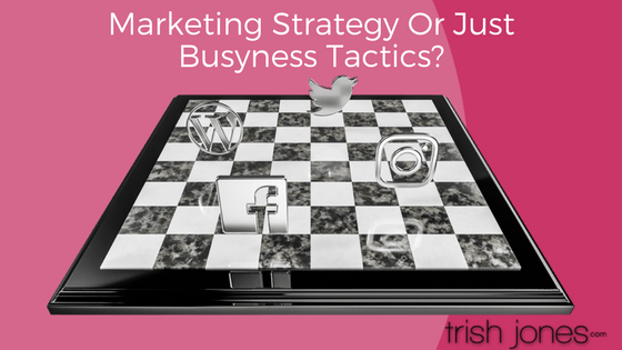 Marketing Strategies Vs Marketing Tactics