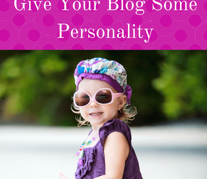 Give Your Blog Some Personality