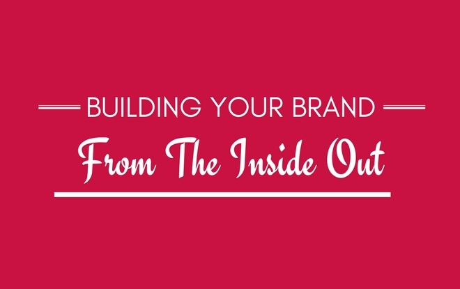 Personal Branding From the Inside Out