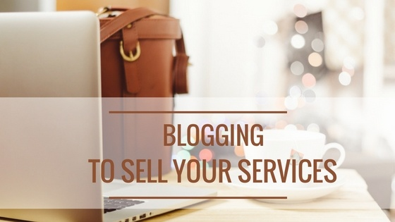 Selling Your Services via A Blog