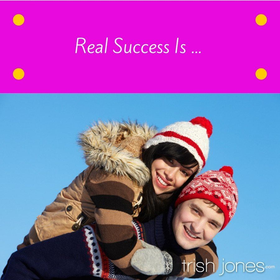 What Real Success Means