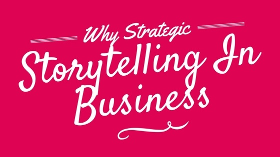 Strategic Storytelling In Business