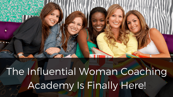 The Influential Woman Coaching Academy